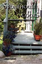 Stonehouse Cooks