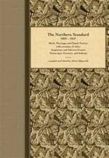 The Northern Standard, 1839-1847