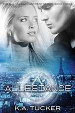 Allegiance:  Causal Enchantment Series