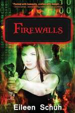 Firewalls:  Book 1 of the Backtracker Series
