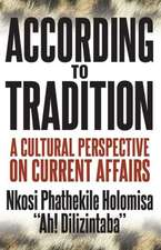 According to Tradition:  A Cultural Perspective on Current Affairs