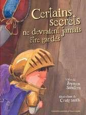 Certains Secrets Ne Devraient Jamais Etre Gardes