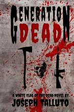Generation Dead:  White Flag of the Dead Book 5