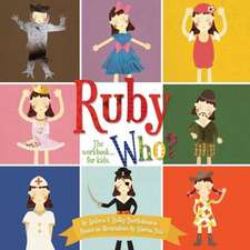 Ruby Who? the Workbook... for Kids.:  Helping Preschoolers Stay Safe at Home