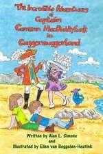 The Incredible Adventures of Captain Cameron Macduddyfunk in Cuggermuggerland