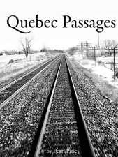 Quebec Passages