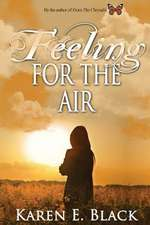 Feeling for the Air