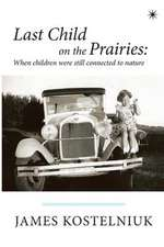 Last Child on the Prairies