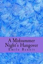A Midsummer Night's Hangover
