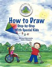 How to Draw Step-By-Step with Special Kids