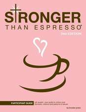 Stronger Than Espresso Participant Guide, 2nd Edition