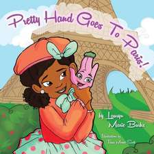 Pretty Hand Goes To Paris