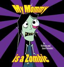 My Mommy Is a Zombie
