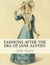 Fashions After the Era of Jane Austen