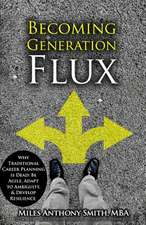 Becoming Generation Flux