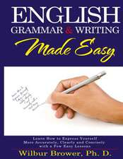 English Grammar and Writing Made Easy