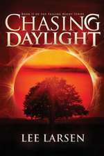 Chasing Daylight (Falling Night, Book Two)