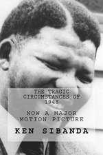 The Tragic Circumstances of 1948