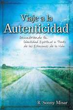 Journey to Authenticity [Spanish Edition]