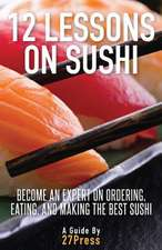 12 Lessons on Sushi