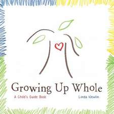 Growing Up Whole