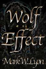 The Wolf Effect
