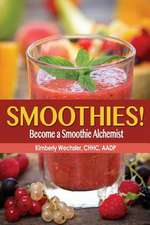 Smoothies! Become a Smoothie Alchemist