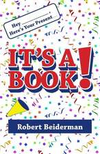 Hey ____, Here's Your Present... It's a Book!