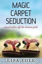 Magic Carpet Seduction