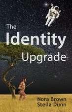 The Identity Upgrade