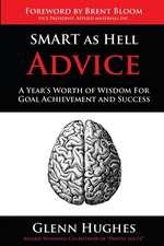 Smart as Hell Advice