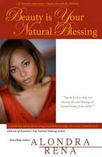 Beauty Is Your Natural Blessing