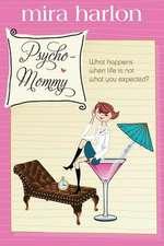 Psycho-Mommy