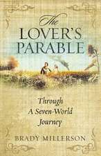 The Lover's Parable Through a Seven World Journey