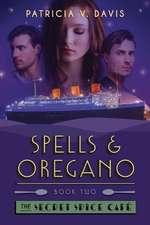Spells and Oregano