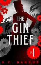 The Gin Thief