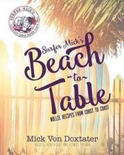 Surfer Mick's Beach to Table