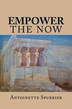 Empower the Now