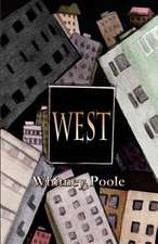 West:  A Girl S Guide to Sex, Relationships, and Growing Up