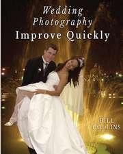 Wedding Photography Improve Quickly