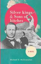 Silver Kings & Sons of Bitches