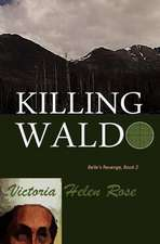 Killing Waldo