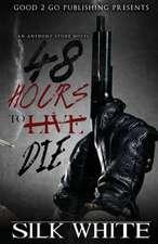 48 Hours to Die