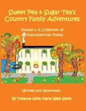 Sweet Pea and Sugar Tea's Country Family Adventures