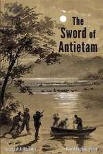 The Sword of Antietam - Illustrated