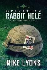 Operation Rabbit Hole
