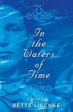 In the Waters of Time