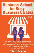 Business School for Busy Business Owners
