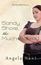 Sandy Shore, the Much-Adored