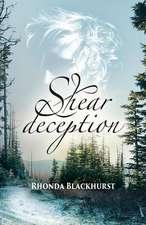 Shear Deception